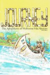 Journey, Volume 1: The Adventures of Wolverine Macalistaire - William Messner-Loebs, William Messner-Loeb