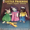 Little Friends: Kittens, Puppies, Bunnies - Ruth Dixon
