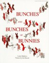 Bunches and Bunches of Bunnies - Louise Mathews, Jeni Bassett