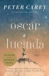Oscar and Lucinda: movie tie-in edition (Vintage International) - Peter Carey