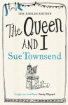 Queen and I - Sue Townsend
