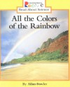 All the Colors of the Rainbow (Rookie Read-About Science) - Allan Fowler
