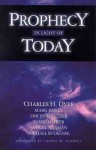 Prophecy in Light of Today - Charles H. Dyer