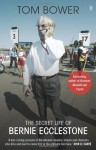 No Angel: The Secret Life of Bernie Ecclestone - Tom Bower