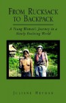 From Rucksack to Backpack - Juliane Heyman