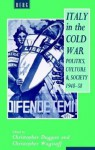 Italy in the Cold War: Politics, Culture and Society, 1948-1958 - Christopher Duggan