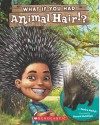 What If You Had Animal Hair? - Sandra Markle, Howard McWilliam