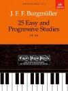25 Easy and Progressive Studies, Op. 100 (Easier Piano Pieces) - Friedrich Burgmüller