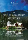 A Rule Against Murder [With Headphones] - Louise Penny, Ralph Cosham