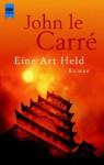 Eine Art Held. Roman - John le Carré
