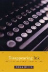 Disappearing Ink: Poetry at the End of Print Culture - Dana Gioia