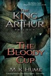 The Bloody Cup - M.K. Hume
