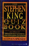 The Second Stephen King Quiz Book - Stephen J. Spignesi