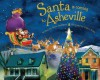 Santa Is Coming to Asheville - Steve Smallman, Robert Dunn
