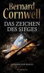 Das Zeichen Des Sieges - Karolina Fell, Bernard Cornwell
