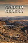 Gone To Ground - Cheryl Taylor