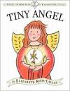 The Tiny Angel - Elizabeth Koda-Callan