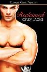 Reclaimed - Cindy Jacks