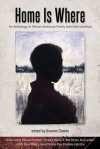 Home Is Where: An Anthology of African American Poetry from the Carolinas - Kwame Dawes