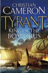 Tyrant: Funeral Games - Christian Cameron