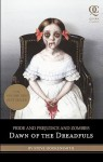 Pride and Prejudice and Zombies: Dawn of the Dreadfuls - Patrick Arrasmith, Steve Hockensmith