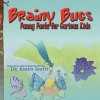 Brainy Bugs: Funny Facts for Curious Kids - Karen Smith