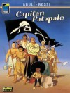 Capitán Patapalo - Enrique Sánchez Abulí, Christian Rossi