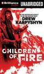Children of Fire - Drew Karpyshyn, Phil Gigante