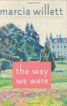 The Way We Were: A Novel - Marcia Willett