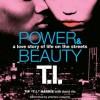 "Power & Beauty Unabridged - Tip ""T.I."" Harris, David Ritz, Prentice Onayemi"