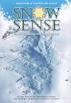 Snow Sense - Jill Fredston
