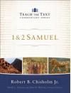 1 & 2 Samuel - Robert B. Chisholm Jr.