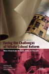 Facing the Challenges of Whole-School Reform: New American Schools After a Decade (2002) - Mark Berends