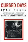 Cursed Days: Diary of a Revolution - Ivan Bunin