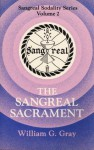 Sangreal Sacrament (Sangreal Sodality Ser.: Vol. 2) - William G. Gray