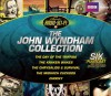 The John Wyndham Collection: Five Full-Cast BBC Radio Dramas - John Wyndham, Full Cast