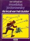 De Incal van het duister (John Difool, #1) (Een verhaal van, #9) - Mœbius, Alejandro Jodorowsky