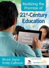 Realizing the Promise of 21st-Century Education - Bruce Joyce