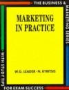 Marketing in Practice - Stanley Thornes, W. G. Leader, N. Kyritsis