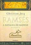 A Batalha de Kadesh - Christian Jacq, Maria D. Alexandre