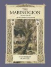 The Mabinogion - Anonymous, Charlotte Elizabeth Guest