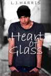 Heart of Glass (A Second Chances Novella) - L.J. Harris