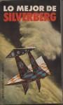 Lo Mejor de Silverberg (Libro Amigo # 463) - Robert Silverberg, Chris Foss, Beatriz Podestá