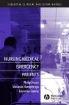 Nursing Medical Emergency Patients - Philip Jevon, Melanie Humphreys, Beverley Ewens