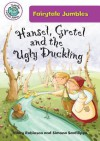 Hansel & Gretel and the Ugly Duckling. Hilary Robinson - Hilary Robinson