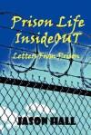 Prison Life Insideout - Jason Hall, Jan McDaniel