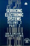Servicing Electronic Systems Series: Volume 2 Part 2: Television and Radio Technology - Ian Robertson Sinclair, Geoffrey E. Lewis