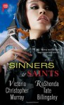 Sinners & Saints - Victoria Christopher Murray, ReShonda Tate Billingsley