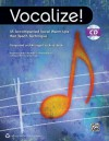 Vocalize!: 45 Accompanied Vocal Warm-Ups That Teach Technique (Book & CD) - Andy Beck, Tim Hayden