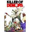 Killer of Demons - Christopher Yost, Scott Wegener